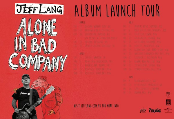 jeff lang new album 39 alone in bad company 39 national album tour. Black Bedroom Furniture Sets. Home Design Ideas
