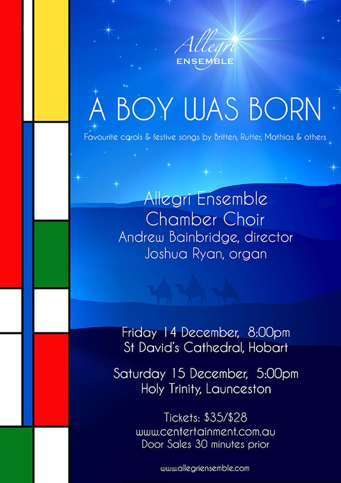 Allegri Ensemble A Boy Was Born in Hobart and Launceston this week