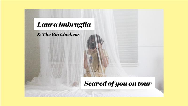 Laura Imbruglia - Scared of You out Friday 29 March + National album tour