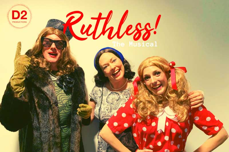 Not-For-Profit Theatre Company D2 Productions Supports Dementia Australia with Ruthless! The Musical