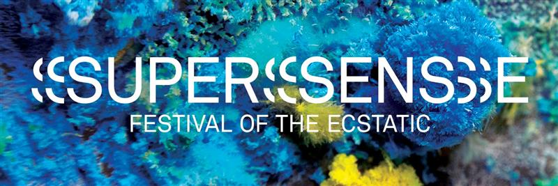 Supersense Festival of the Ecstatic presented by Arts Centre Melbourne