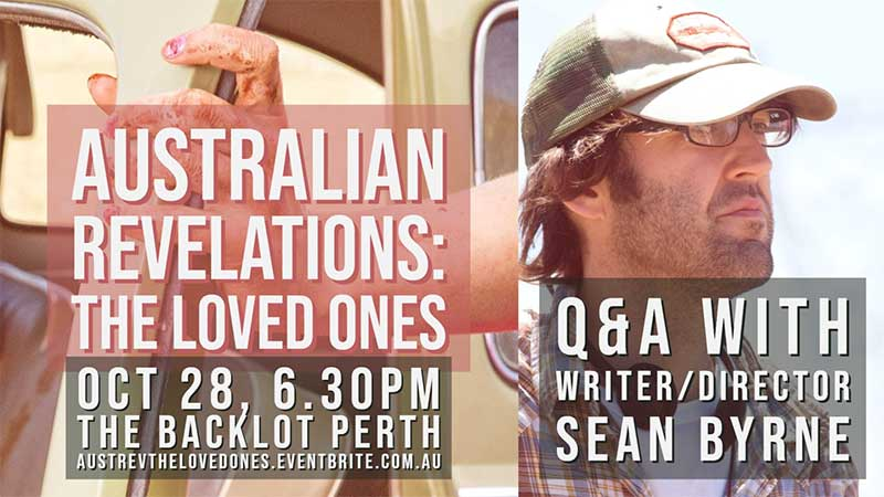 Australian Revelations: The Loved Ones, with Q&A