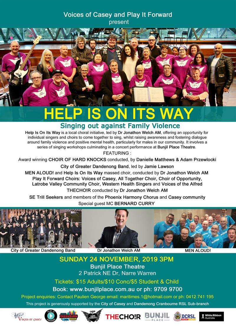 Help is On Its Way - on this Sunday 24 November at Bunjil Place.