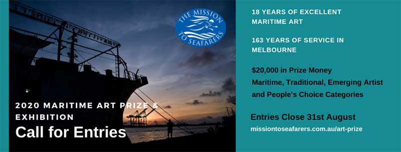 Call for Entries - 2020 Mission to Seafarers Maritime Art Prize and Exhibition